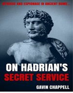 On Hadrian's Secret Service: thrilling, unputdownable novel of Roman Britain - Book Cover