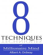 A Beginner's Guide to be Millionaire : 8 Techniques of Millionarie Mind - Money Management Guide Book, Saving Money Tips ans Tricks - Book Cover