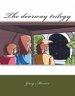 The doorway trilogy - Book Cover