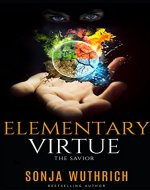 ELEMENTARY VIRTUE: The Savior - Book Cover