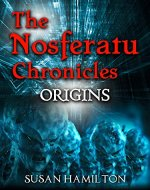The Nosferatu Chronicles: Origins - Book Cover
