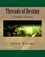 Threads of Destiny: Linda's Story - Book Cover