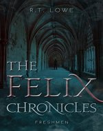 Freshmen (The Felix Chronicles Book 1) - Book Cover
