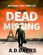 The Dead and the Missing (Adam Park Thriller Book 1) - Book Cover