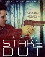 Stake-Out (Paranormal Detectives Series Book 1) - Book Cover