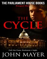 The Cycle: The second prequel in the Parliament House Book series (Parliament House Books) - Book Cover