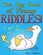 The Big Book of Funny Riddles! (Fun Illustrated Joke Book for Kids) - Book Cover