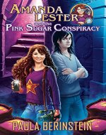 Amanda Lester and the Pink Sugar Conspiracy (Amanda Lester, Detective Book 1) - Book Cover