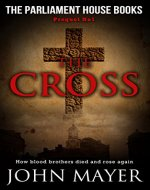 The Cross: The first prequel in the Parliament House Book Series (The Parliament House Books) - Book Cover