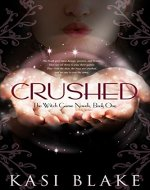 Crushed (The Witch-Game Novels Book 1) - Book Cover
