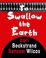 To Swallow the Earth - Book Cover
