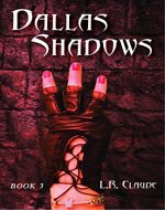 Dallas Shadows: Book 3 - Book Cover