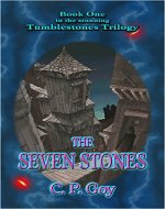 The Seven Stones: The Tumblestones Trilogy - Book Cover