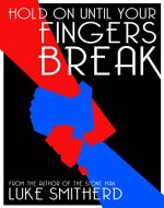 Hold On Until Your Fingers Break - A Mysterious Science Fiction Tale (Tales of the Unusual) - Book Cover