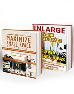 Tiny House Living BOX SET 2 IN 1: 50 Insanely  Easy DIY Hacks That Will Maximize Your Living Space: (Organizing small spaces, how to decorate small house, ... Small House, Small Space Decorating Book 4) - Book Cover