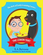 The Lemon Tart (The Artt of Early Learning Series Book 3) - Book Cover
