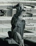 Thoughts from a naked, unshackled mind - Book Cover