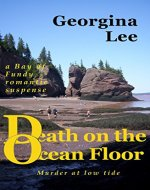 Death on the Ocean Floor (A Bay of Fundy Romantic Suspense Book 2) - Book Cover