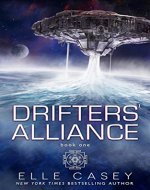 Drifters' Alliance, Book 1 - Book Cover