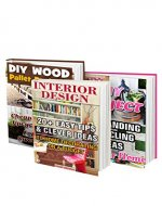 DIY Projects BOX SET 3 IN 1: 60 Easy Tips & Clever Ideas For Your Home: (DIY projects, DIY household hacks, DIY projects for your home, Simple house hacks, DIY decoration and design) - Book Cover