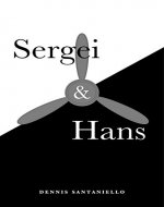 Sergei and Hans: (A Novel) - Book Cover