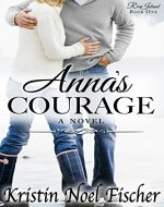 Anna's Courage: Rose Island Book #1 - Book Cover