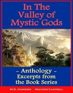 In The Valley of Mystic Gods - Anthology - Selections...