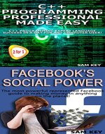 Programming 56: C++ Programming Professional Made Easy & Facebook Social Power (C++ Programming, C++ Language, C++for beginners, Excel, Programming Languages, ... Facebook Marketing, Facebook, Social Media) - Book Cover