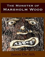 The Monster of Marsholm Wood - Book Cover