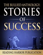 The Bullied Anthologies: Stories of Success - Book Cover