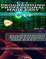 Programming #59: C++ Programming Professional Made Easy & Ruby Programming Professional Made Easy (C++ Programming, C++ Language, C++for beginners, C++, ... C++, Ruby Programming, Ruby, C Programming) - Book Cover