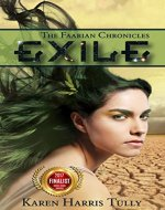 Exile: A YA SciFi Adventure (The Faarian Chronicles Trilogy Book 1) - Book Cover