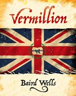 Vermillion (The Hundred Days Series Book 1) - Book Cover