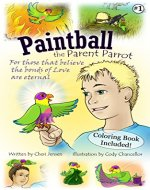 Paintball the Parent Parrot (The Great Comeback Book 1) - Book Cover