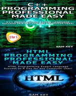 Programming 62: C++ Programming Professional Made Easy & HTML Professional Programming Made Easy (HTML Programming, HTML Language, HTML for beginners, ... C++ Programming, C++ Language, C++ Guide) - Book Cover
