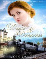 Dust and Dreams (The River's Brothers) - Book Cover