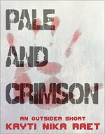 Pale and Crimson: An Outsider Short - Book Cover