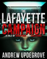 The Lafayette Campaign: a Tale of Deception and Elections (Frank Adversego Thrillers Book 2) - Book Cover