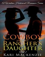 The Cowboy and the Rancher's Daughter Book 2 (A Western Historical Romance Series) - Book Cover