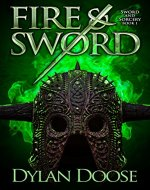 Fire and Sword (Sword and Sorcery Book 1) - Book Cover