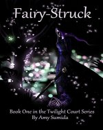 Fairy-Struck (The Twilight Court Book 1) - Book Cover