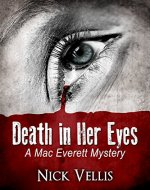 Death in Her Eyes (A Mac Everett Mystery Book 1) - Book Cover