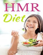 HMR Diet: Everything You Need to Know about the HMR Diet, A Beginner's Overview (HMR Diet, Dieting) - Book Cover