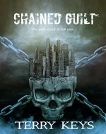 Chained Guilt (Hidden Guilt (Detective Series) Book 1) - Book Cover