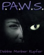 P.A.W.S. (The P.A.W.S. Saga Book 1) - Book Cover