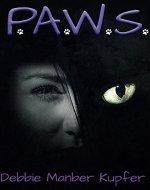 P.A.W.S. (The P.A.W.S. Saga Book 1) - Book Cover