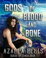 Gods of Blood and Bone: A LitRPG Novel (Seeds of Chaos Book 1) - Book Cover