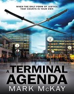 A Terminal Agenda (The Severance Series Book 1) - Book Cover