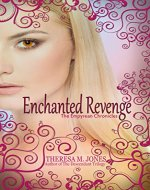 Enchanted Revenge (Empyrean Chronicles Book 1) - Book Cover