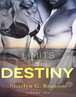 Limits of Destiny (Volume 2) - Book Cover